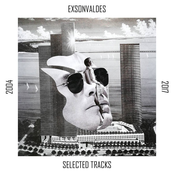 Exsonvaldes Selected Tracks 2004 2017